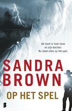 Op het spel - Sandra Brown (ISBN 9789402308457)