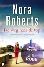 De weg naar de top - Nora Roberts (ISBN 9789022569535)