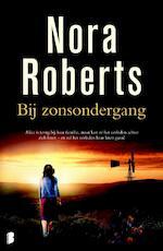 Bij zonsondergang - Nora Roberts (ISBN 9789022576373)