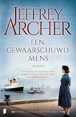 Een gewaarschuwd mens - Jeffrey Archer (ISBN 9789022575574)