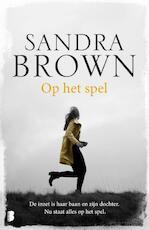 Op het spel - Sandra Brown (ISBN 9789022579916)