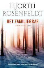 Het familiegraf - Hjorth Rosenfeldt (ISBN 9789023454519)