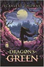 Dragon's Green - Scarlett Thomas (ISBN 9781782117025)