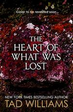Heart of What Was Lost - Tad Williams (ISBN 9781473646643)