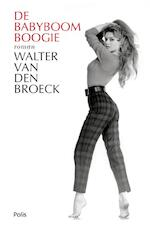 De babyboomboogie - Walter van Broeck (ISBN 9789463102230)