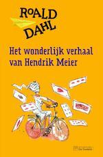Het wonderlijk verhaal van Hendrik Meier - R. Dahl