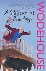 Pelican at Blandings - Pg Wodehouse (ISBN 9780099514022)