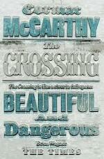 McCarthy: Border Trilogy Volume 2: Crossing - Cormac Mccarthy (ISBN 9780330544566)