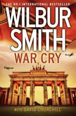 War Cry - Wilbur Smith (ISBN 9780007535866)