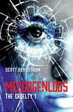 The Cruelty 1 - Meedogenloos - Scott Bergstrom (ISBN 9789026142109)