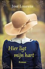 Hier ligt mijn hart - José Lourens (ISBN 9789029724791)