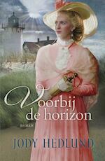 Voorbij de horizon - Jody Hedlund (ISBN 9789029726344)