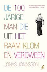 De 100-jarige man die uit het raam klom en verdween - Jonas Jonasson (ISBN 9789056725792)
