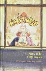 Frituur paradiso - Guy Marc / Didelez Bel (ISBN 9789059324558)