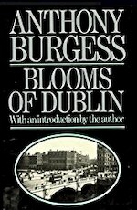 Blooms of Dublin - Anthony Burgess (ISBN 9780091643010)