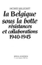 La Belgique sous la botte - Jacques Willequet (ISBN 9782711303342)