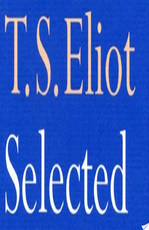 Selected Poems of T. S. Eliot - Thomas Stearns Eliot (ISBN 9780571254347)