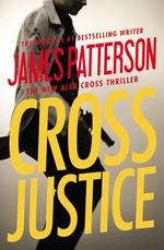 Cross Justice - James Patterson (ISBN 9781455585120)