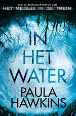 In het water - Paula Hawkins (ISBN 9789400503892)