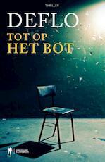 Tot op het bot - Luc Deflo (ISBN 9789089317162)