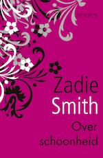 Over schoonheid - Zadie Smith (ISBN 9789044625424)