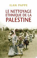 Le nettoyage ethnique de la Palestine - Ilan Pappe (ISBN 9782213699639)