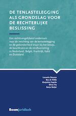 De tenlastelegging als grondslag voor de rechterlijke beslissing - Lonneke Stevens, Bas de Wilde, Marjolein Cupido, Elinor Fry, Sonja Meijer (ISBN 9789462903326)