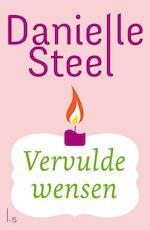 Vervulde wensen - Danielle Steel (ISBN 9789024577781)