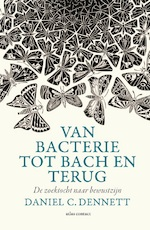 Van bacterie tot Bach en terug - Daniel Dennett (ISBN 9789045025834)