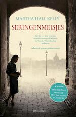 Seringenmeisjes - Martha Hall Kelly (ISBN 9789026337673)