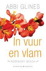 In vuur en vlam - Abbi Glines (ISBN 9789045212210)
