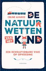 De natuurwetten van het kind - Céline Alvarez (ISBN 9789492626202)
