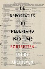 De deportaties uit Nederland 1940-1945 - Guus Luijters, Raymund Schütz, Marten Jongman