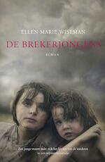 De brekerjongens - Ellen Marie Wiseman (ISBN 9789029726733)