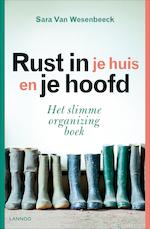 Rust in je huis en je hoofd - Sara Van Wesenbeeck (ISBN 9789401444224)
