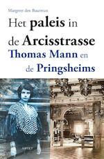 Het paleis in de Arcisstrasse, Thomas Mann en de Pringheims