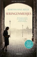 Seringenmeisjes - Martha Hall Kelly (ISBN 9789026337680)