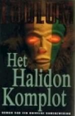 Het Halidon komplot - Robert Ludlum, Frans Bruning (ISBN 9789024524341)