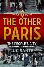 The Other Paris - Luc Sante (ISBN 9780571241286)