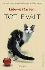 Tot je valt - Lidewij Martens (ISBN 9789402728200)