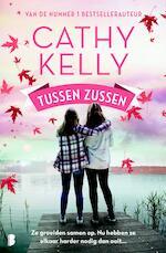 Tussen zussen - Cathy Kelly (ISBN 9789402309096)