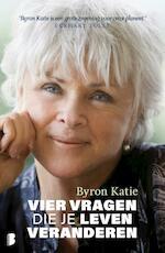 Vier vragen die je leven veranderen - Byron Katie (ISBN 9789022581162)