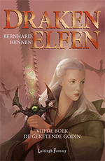 Drakenelfen 5 – De Geketende Godin (POD) - Bernhard Hennen (ISBN 9789024578849)