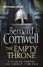 The Warrior Chronicles 08. The Empty Throne - Bernard Cornwell (ISBN 9780007504206)