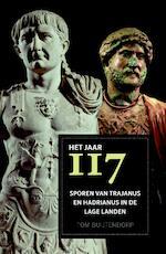Het jaar 117 - Tom Buijtendorp (ISBN 9789401910699)