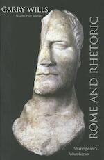 Rome and Rhetoric - Garry Wills (ISBN 9780300152180)