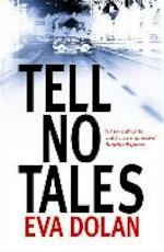 Tell No Tales - Eva Dolan (ISBN 9780099584384)