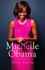 Michelle Obama - Peter Slevin (ISBN 9789000359271)