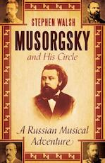 Musorgsky and His Circle - Stephen Walsh (ISBN 9780571245628)