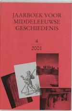 Jaarboek voor Middeleeuwse Geschiedenis 4 2001